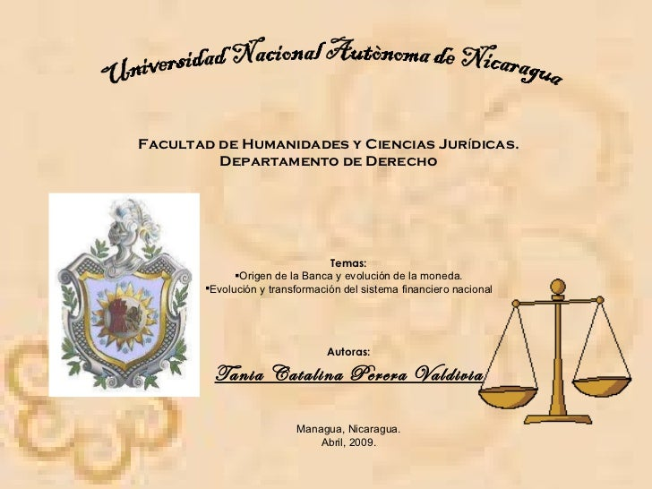 Universidad Nacional Autònoma de Nicaragua Facultad de Humanidades y Ciencias Jur í dicas. Departamento de Derecho <ul><li...