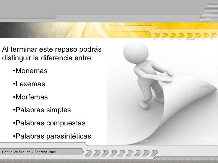 Monemas, lexemas, morfemas y clasificacion de palabras Slide 3
