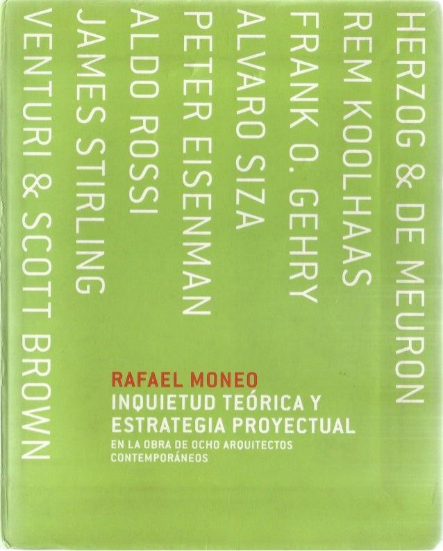 Rafael Moneo Inquietud Teórica Y Estrategia Proyectual