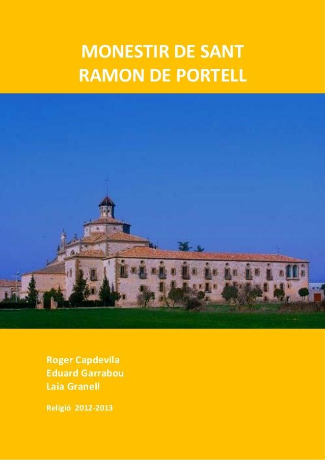 MONESTIR DE SANTRAMON DE PORTELLRoger CapdevilaEduard GarrabouLaia GranellReligió 2012-2013