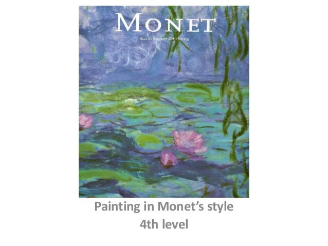 Painting in Monet's style 4th level