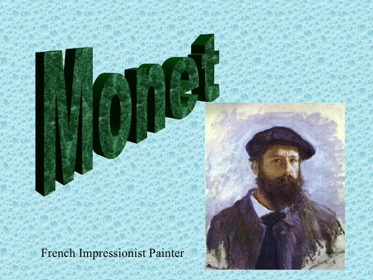 Monet French Impressionist Painter