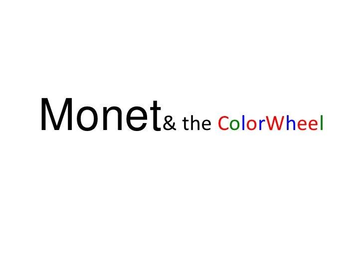 Monet  & the ColorWheel<br />