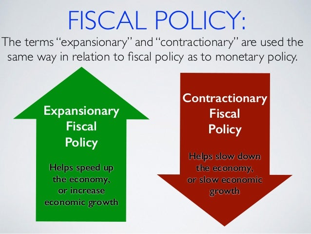 the fiscal policy Fiscal policy is considered any changes the government makes to the national budget in order to influence a nation's economy the approach to economic policy in the united states was rather laissez-faire until the great depression.