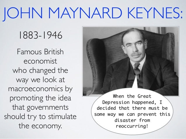 a biography of john maynard keynes a great british economist Biography of john maynard keynes essay we aim to examine the british economist sir john hick's john maynard keynes an english economist believed that.
