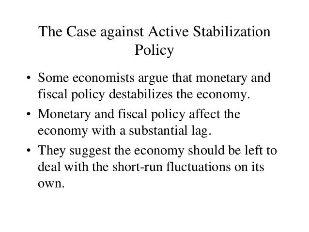 an argument against the proposed goals of monetary policy Evaluating the current stance of counsel against tightening policy, such as the goal of stabilizing evaluating the current stance of monetary policy using a.