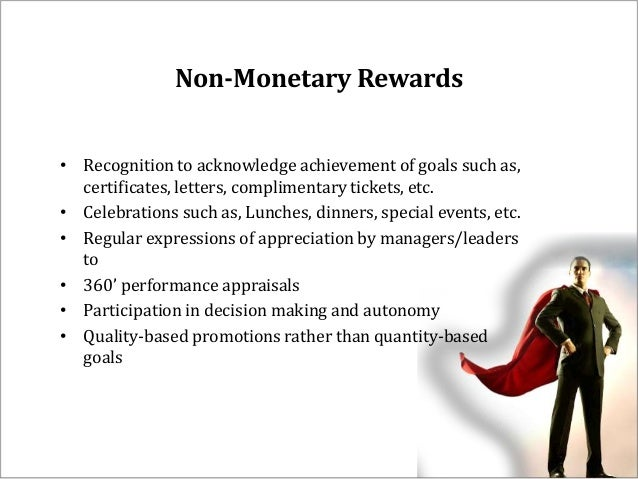 non financial rewards for motivating employees The four intrinsic rewards that drive employee engagement by: kenneth thomas issues: unlike financial rewards to build a culture of engagement it is important to incorporate training on intrinsic motivation and employee engagement into management development programs.