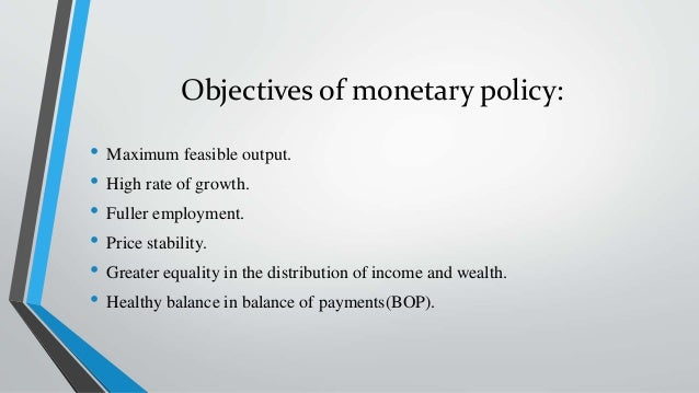 objectives of monetary policy of rbi Research internship at the reserve bank of india objective research internship scheme provides an opportunity to young individuals to expose themselves to cutting edge research in central banking.