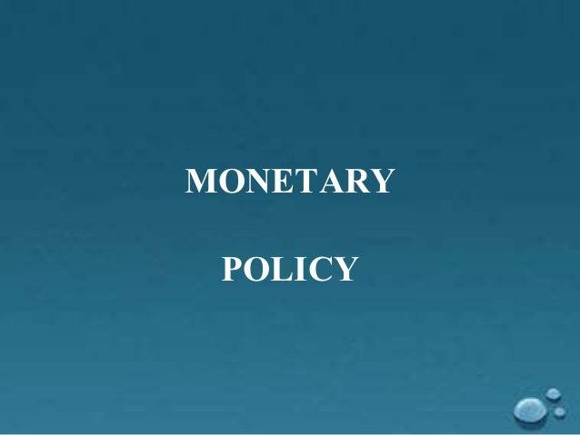 Monetary policy Slide 2