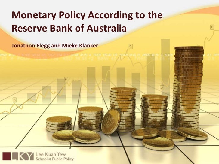 Monetary Policy According to the Reserve Bank of Australia<br />A PP5275 Presentation by<br />Jonathon Flegg and MiekeKlan...