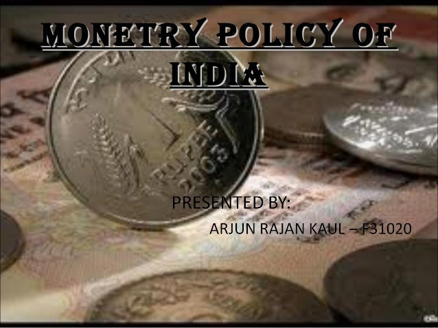 MONETRY POLICY OF INDIA