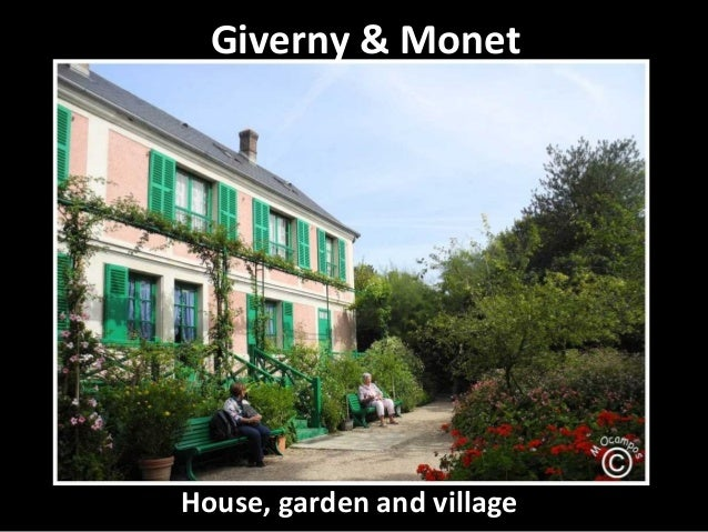 Giverny & MonetHouse, garden and village
