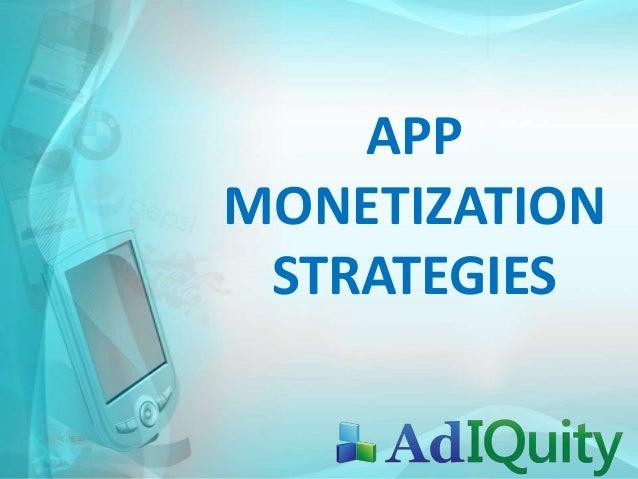 APP MONETIZATION STRATEGIES