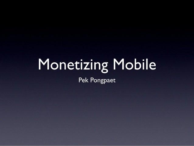Monetizing Mobile