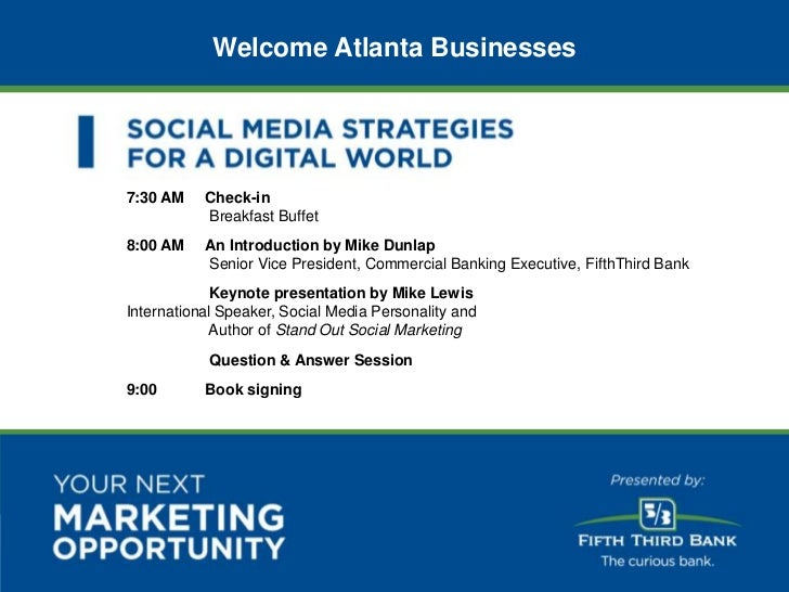 Welcome Atlanta Businesses                          7:30 AM    Check-in                                     Breakfast Buff...