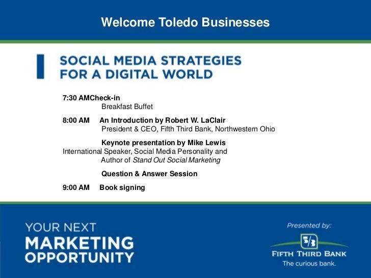 Welcome Toledo Businesses                           7:30 AMCheck-in                                     Breakfast Buffet  ...