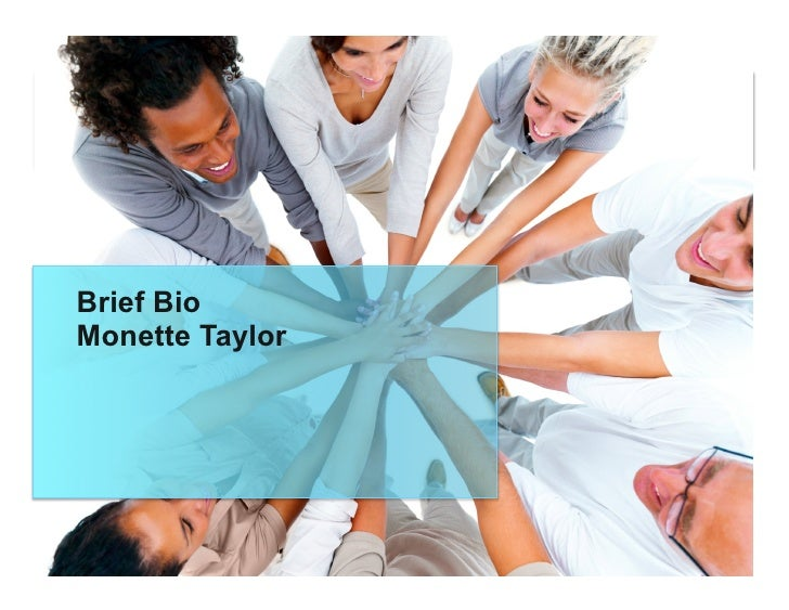 Brief BioMonette Taylor