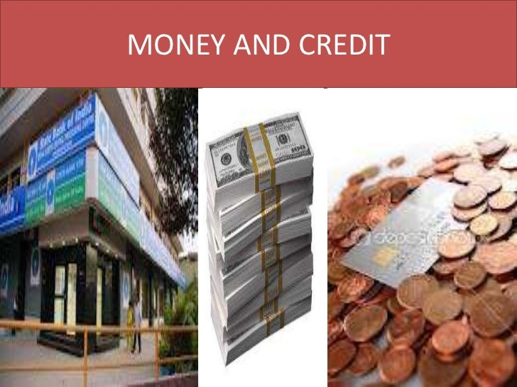 money and credit