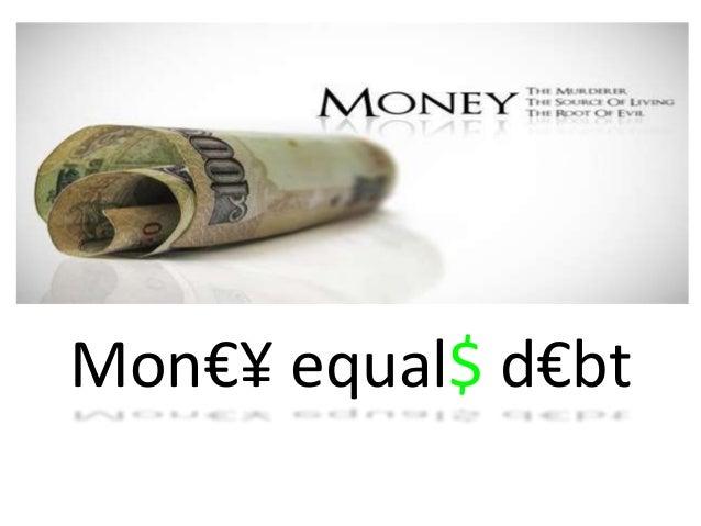 Mon€¥ equal$ d€bt