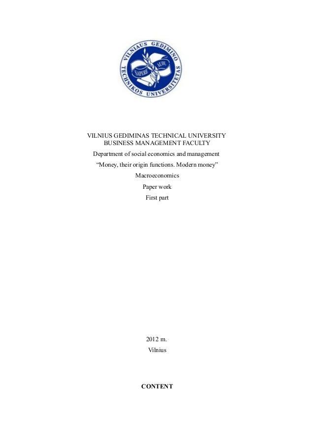"VILNIUS GEDIMINAS TECHNICAL UNIVERSITY BUSINESS MANAGEMENT FACULTY Department of social economics and management ""Money, t..."