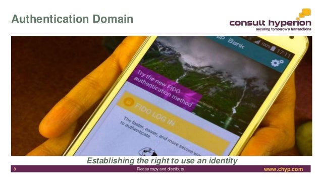 www.chyp.comPlease copy and distribute Authentication Domain Establishing the right to use an identity 8