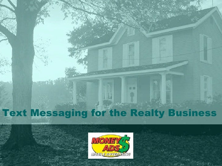 Text Messaging for the Realty Business