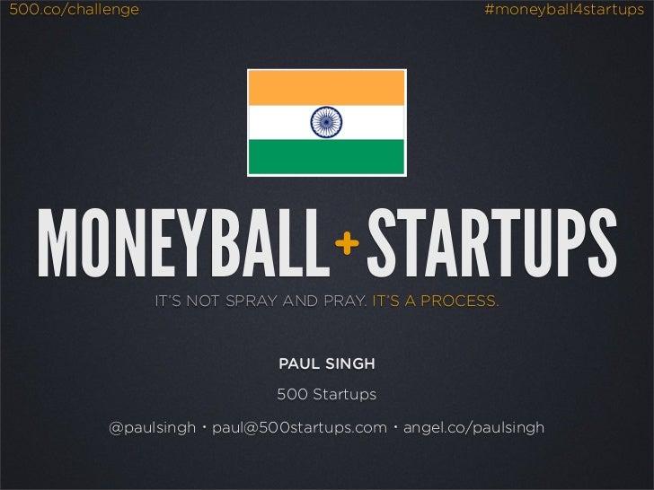500.co/challenge                                         #moneyball4startups   MONEYBALL STARTUPS                  +      ...
