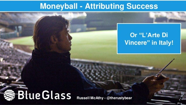 """Moneyball - Attributing Success Russell McAthy - @therustybear Or """"L'Arte Di Vincere"""" in Italy!"""