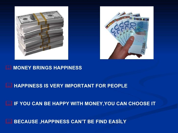 can money bring happiness essay
