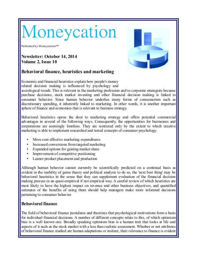 Behavioral finance, heuristics and marketing