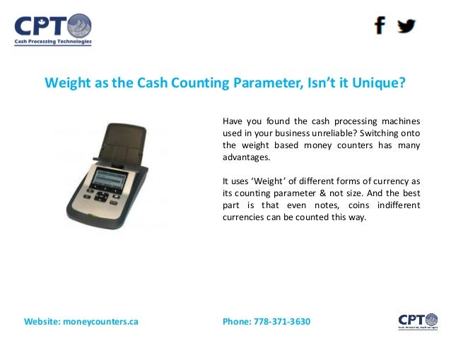 Weight as the Cash Counting Parameter, Isn't it Unique? Website: moneycounters.ca Phone: 778-371-3630 Have you found the c...