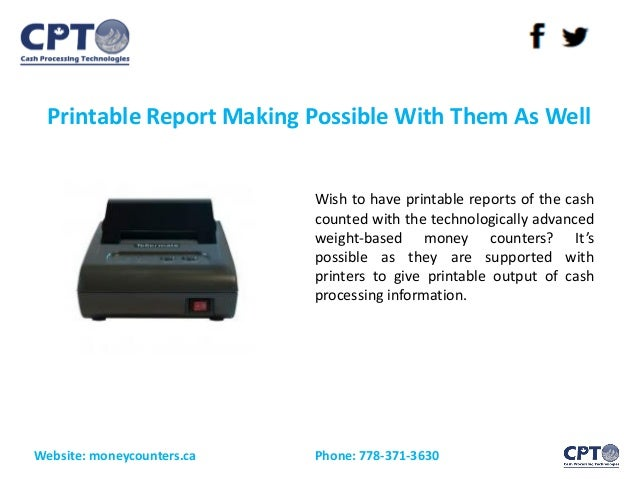 Printable Report Making Possible With Them As Well Website: moneycounters.ca Phone: 778-371-3630 Wish to have printable re...