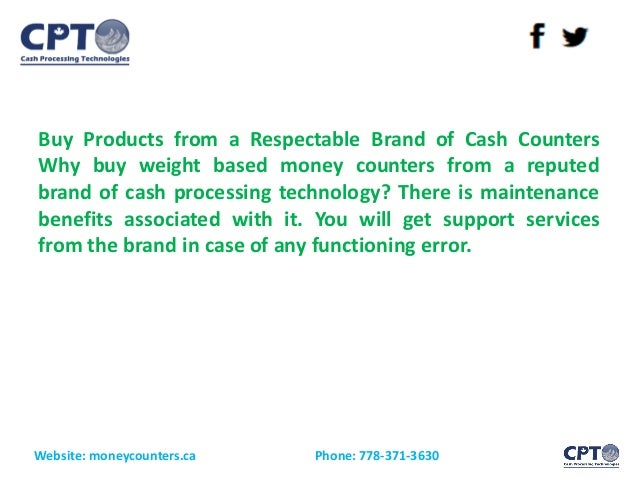 Buy Products from a Respectable Brand of Cash Counters Why buy weight based money counters from a reputed brand of cash pr...