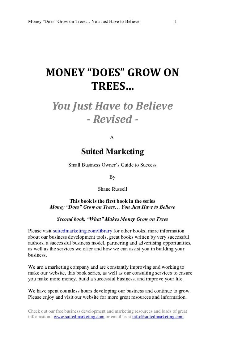 """Money ―Does‖ Grow on Trees… You Just Have to Believe                       1         MONEY """"DOES"""" GROW ON                T..."""