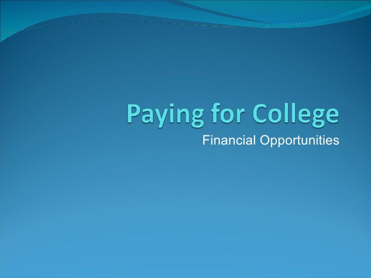 Financial Opportunities