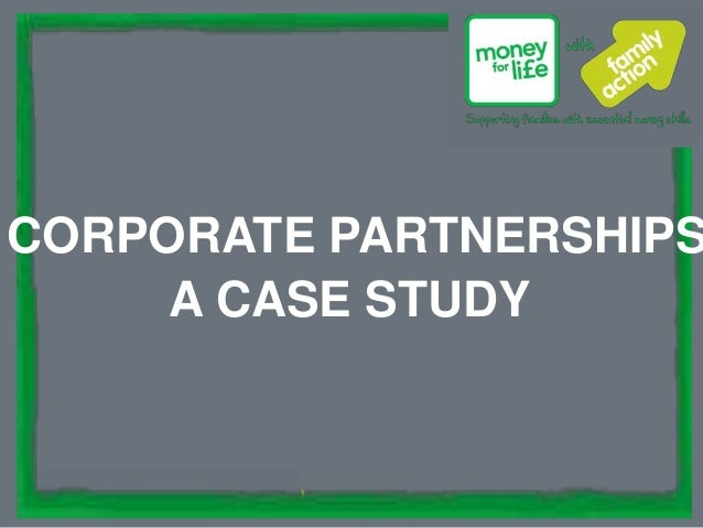 supporting families since 1869CORPORATE PARTNERSHIPSA CASE STUDY