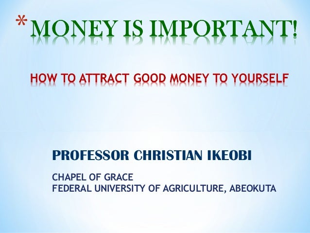PROFESSOR CHRISTIAN IKEOBICHAPEL OF GRACEFEDERAL UNIVERSITY OF AGRICULTURE, ABEOKUTA