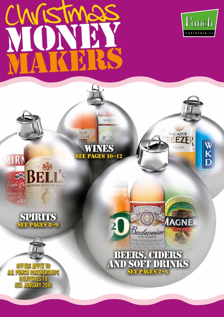 Christmas MONEY MAKERS                             WINES                          SEE PAGES 10–12          SPIRITS     SEE...