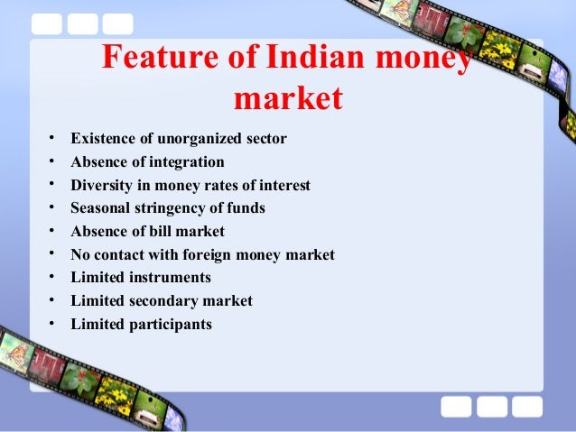 what are the features of money market