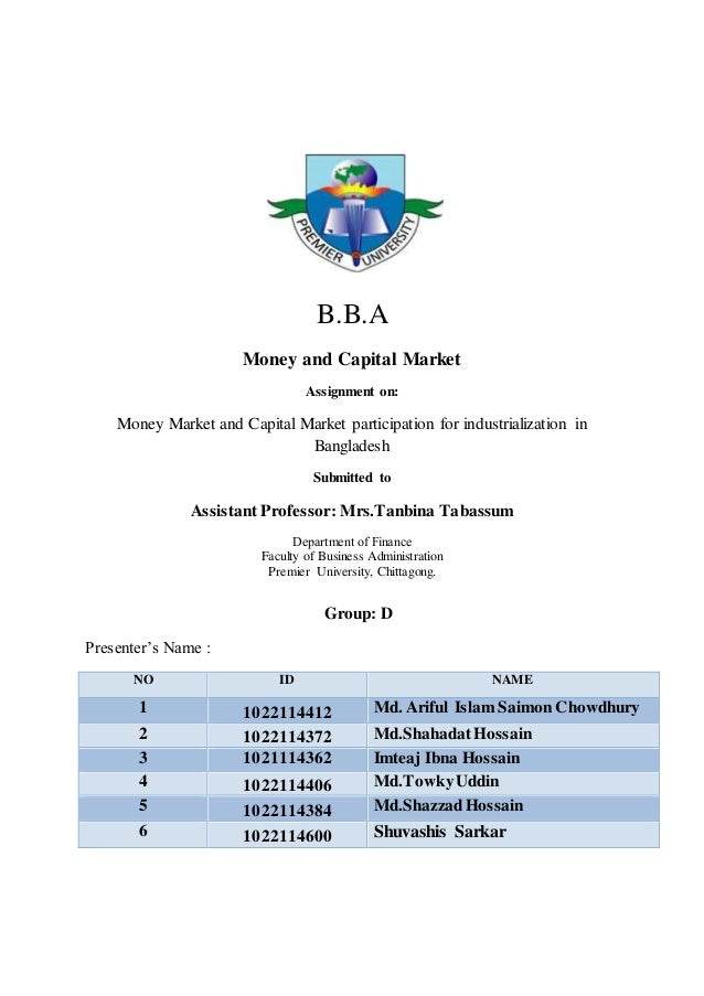 money market in bangladesh International money market - learn international finance concepts in simple and easy steps starting from introduction to international finance, financial globalization, balance of payments, forex market players, the interest rate parity model, monetary assets, exchange rates, interest rates.
