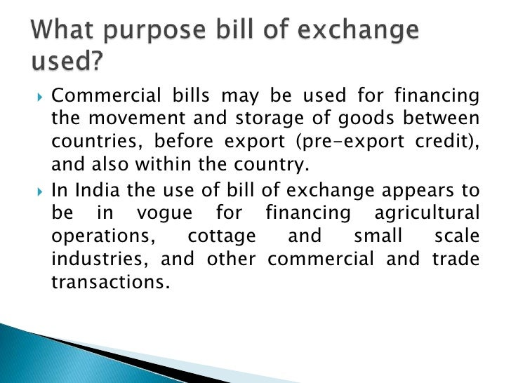 need & importance of bill of exchange