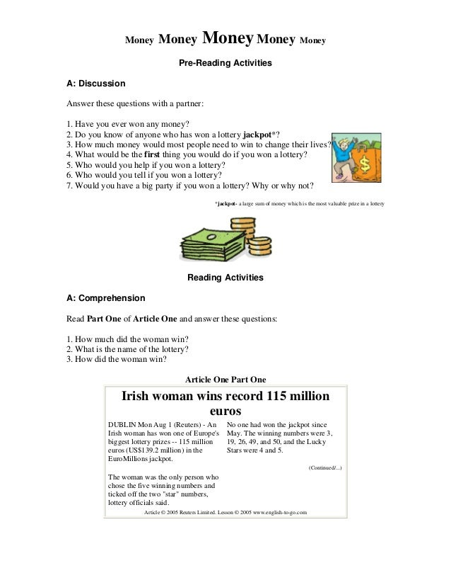 Money Money MoneyMoney Money Pre-Reading Activities A: Discussion Answer these questions with a partner: 1. Have you ever ...