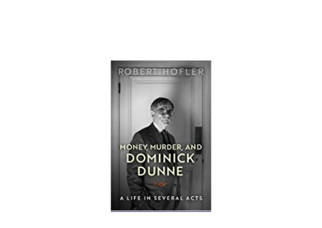 Money, Murder, And Dominick Dunne PDF Free Download