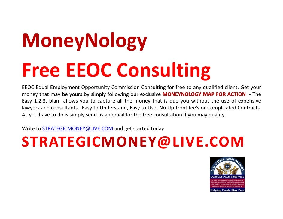 MoneyNology FreeEEOCConsulting Free EEOC Consulting EEOC Equal Employment Opportunity Commission Consulting for free to...