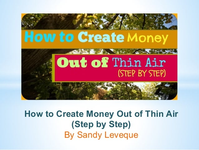 how to make money out of thin air pdf