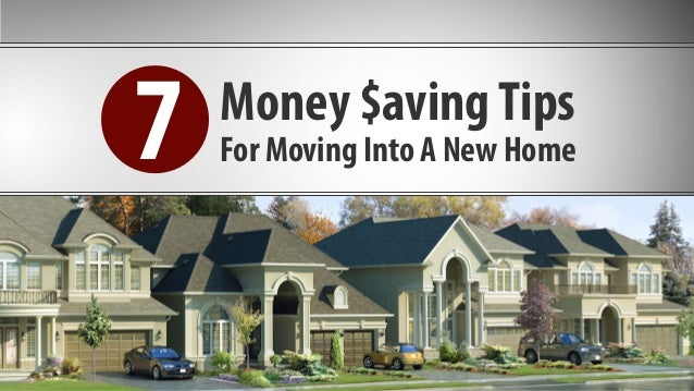 Money $avingTips For Moving Into A New Home7