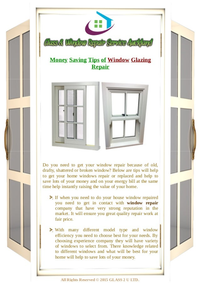 Money Saving Tips of Window Glazing Repair Do you need to get your window repair because of old, drafty, shattered or brok...