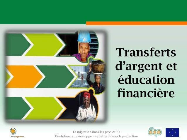 Transferts                                       d'argent et                                       éducation              ...
