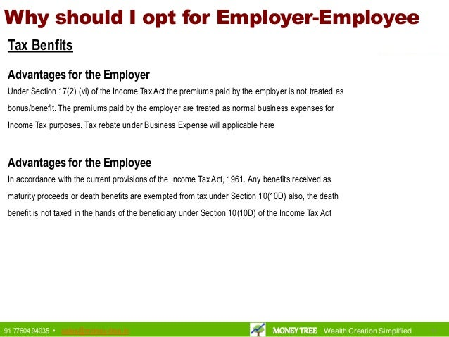 Why should I opt for Employer-Employee Tax Benfits Advantages for the Employer Under Section 17(2) (vi) of the Income Tax ...