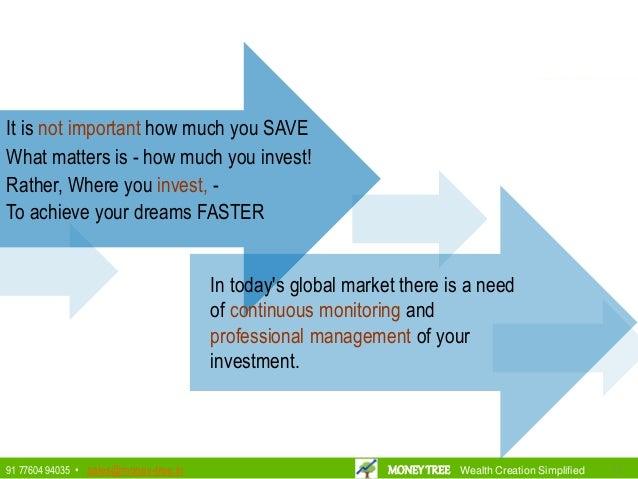 MONEYTREE Wealth Creation Simplified 171791 77604 94035 • sales@money-tree.in MONEYTREE Wealth Creation Simplified It is n...